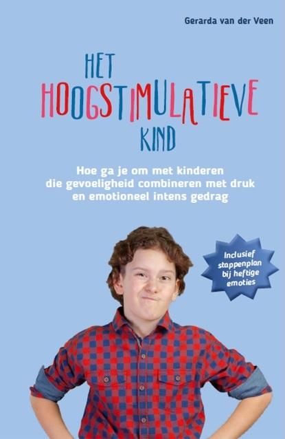 Het boek Het hoogstimulatieve kind.
